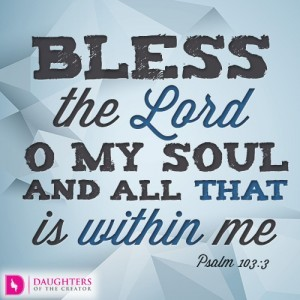 Bless the- Lord O my soul