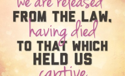 But now we are released from the law, having died to that which held us captive