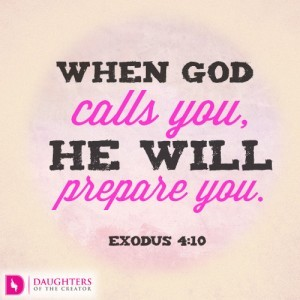When God calls you, He will prepare you