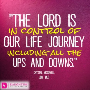 The Lord is in control of our life journey including all the ups and downs