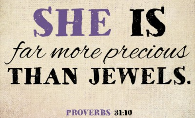 She is far more precious than jewels
