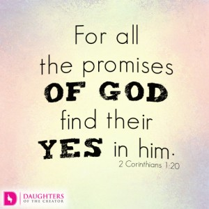 For all the promises of God find their Yes in him