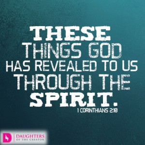 These things God has revealed to us through the Spirit
