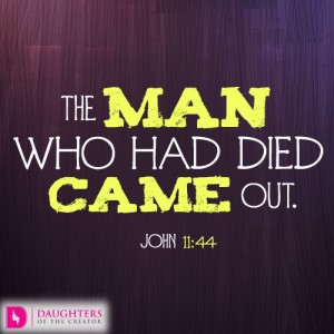 The man who had died came out