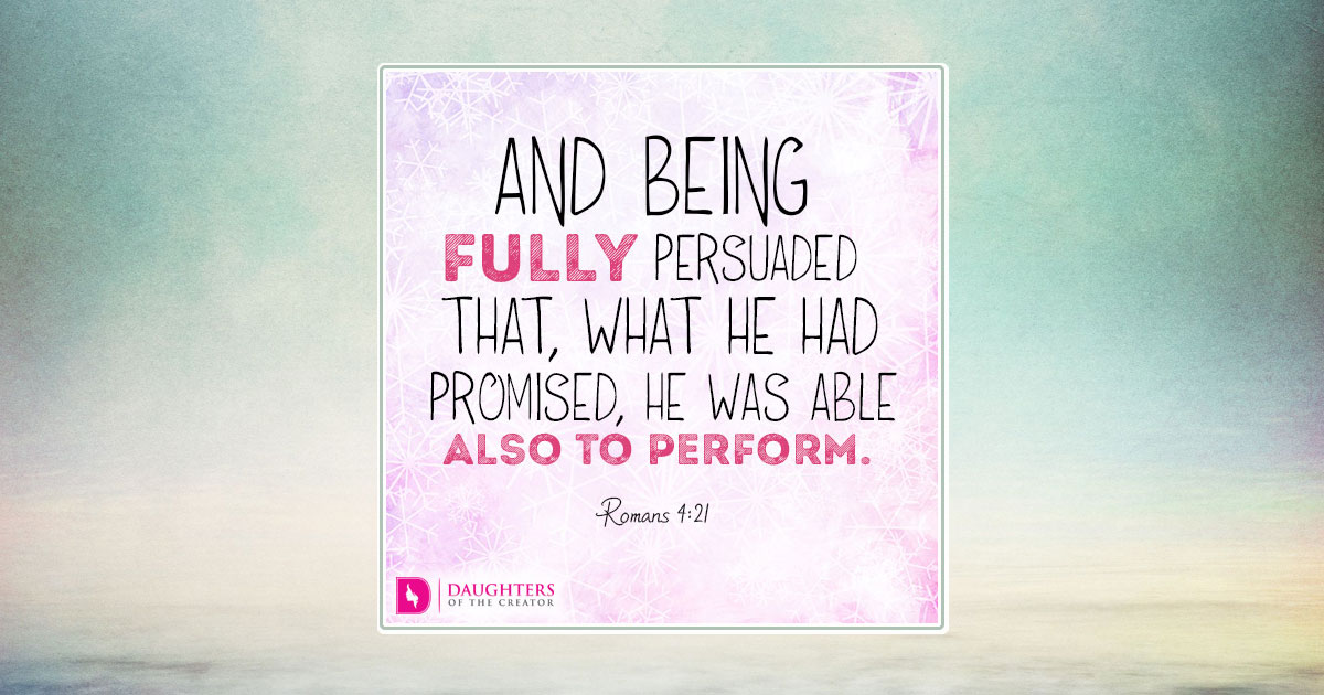 Be Fully Persuaded - Daughters of the Creator Sign Me Up Button