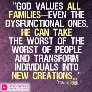 God values all families—even the dysfunctional ones