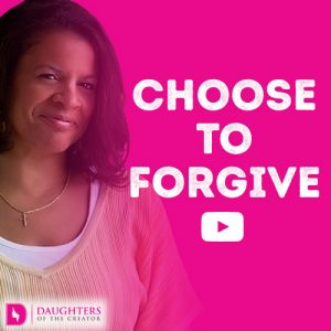 Choose to Forgive