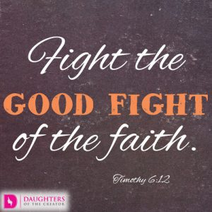 Fight the good fight of the faith