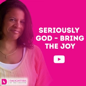 Seriously God - Bring the Joy