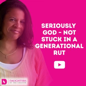 Seriously God - Not Stuck in a Generational Rut
