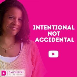 Video Blog - Intentional not Accidental