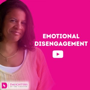 Video Blog - Emotional Disengagement