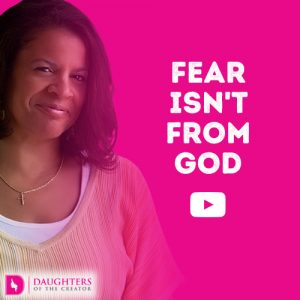 Video Blog - Fear isn't from God