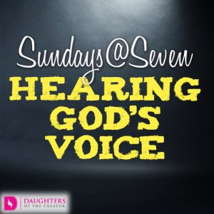 Sundays@Seven - Hearing God's Voice